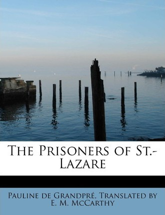 The Prisoners of St.-Lazare