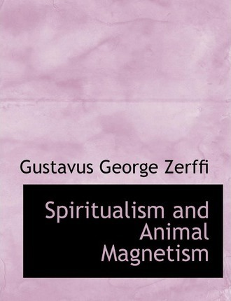 Spiritualism and Animal Magnetism