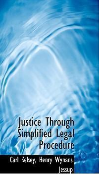 Justice Through Simplified Legal Procedure