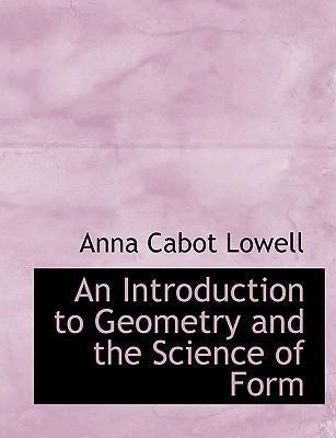 An Introduction to Geometry and the Science of Form