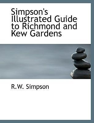 Simpson's Illustrated Guide to Richmond and Kew Gardens