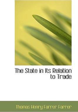 The State in Its Relation to Trade