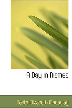A Day in Nismes