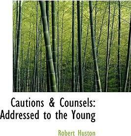 Cautions a Counsels