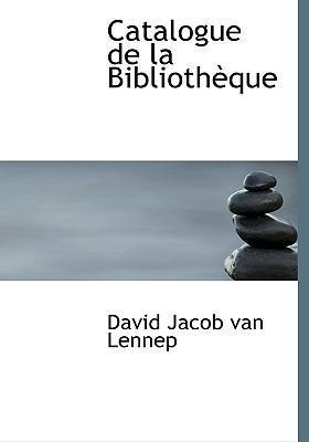 Catalogue de La Bibliothauque