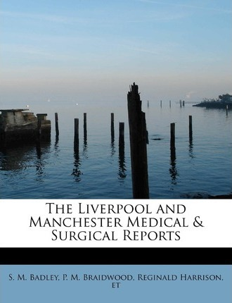 The Liverpool and Manchester Medical & Surgical Reports