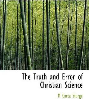 The Truth and Error of Christian Science