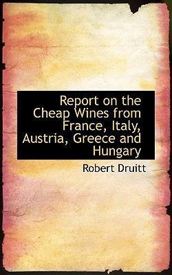Report on the Cheap Wines from France, Italy, Austria, Greece and Hungary