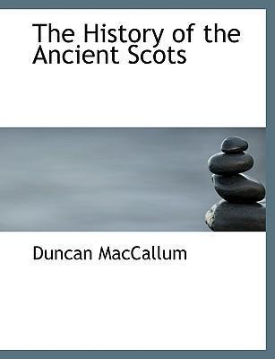 The History of the Ancient Scots