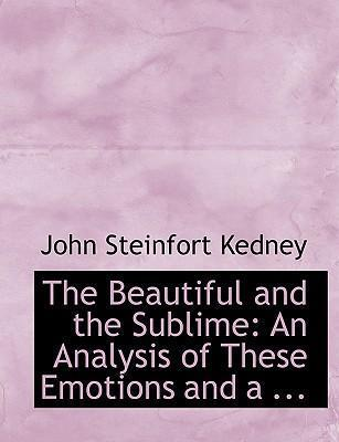The Beautiful and the Sublime