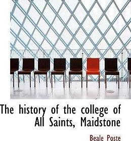 The History of the College of All Saints, Maidstone