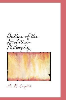 Outline of the Evolution-Philosophy