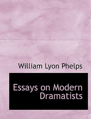 Essays on Modern Dramatists