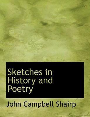 Sketches in History and Poetry