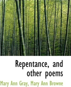 Repentance, and Other Poems