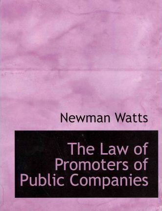 The Law of Promoters of Public Companies