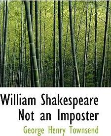 William Shakespeare Not an Imposter