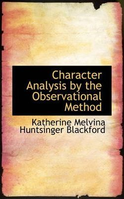 Character Analysis by the Observational Method
