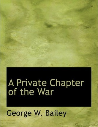 A Private Chapter of the War