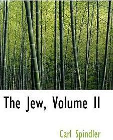 The Jew, Volume II