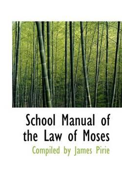 School Manual of the Law of Moses