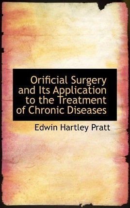 Orificial Surgery and Its Application to the Treatment of Chronic Diseases