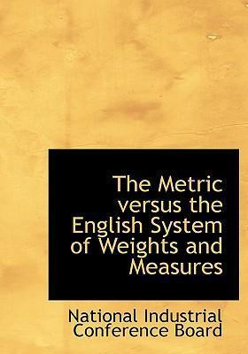 The Metric Versus the English System of Weights and Measures