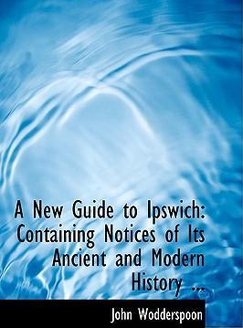 A New Guide to Ipswich