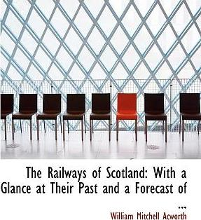The Railways of Scotland
