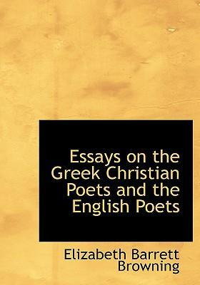Essays on the Greek Christian Poets and the English Poets