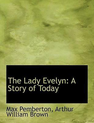 The Lady Evelyn
