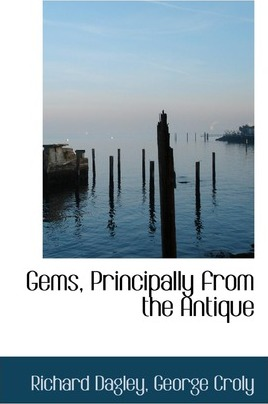 Gems, Principally from the Antique
