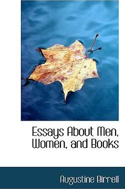Essays about Men, Women, and Books