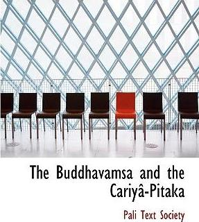 The Buddhavamsa and the Cariyac-Pitaka