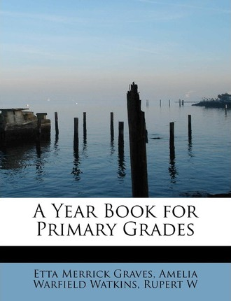 A Year Book for Primary Grades