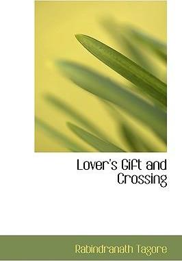 Lover's Gift and Crossing