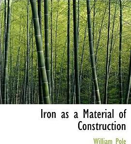 Iron as a Material of Construction
