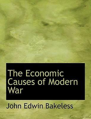 The Economic Causes of Modern War