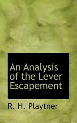 An Analysis of the Lever Escapement