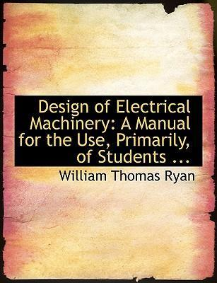Design of Electrical Machinery