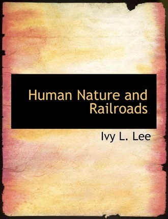 Human Nature and Railroads