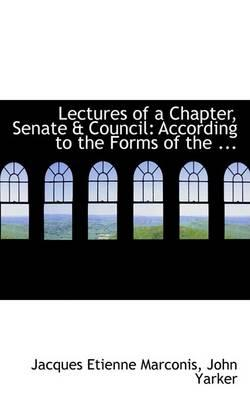 Lectures of a Chapter, Senate & Council