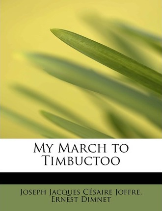 My March to Timbuctoo