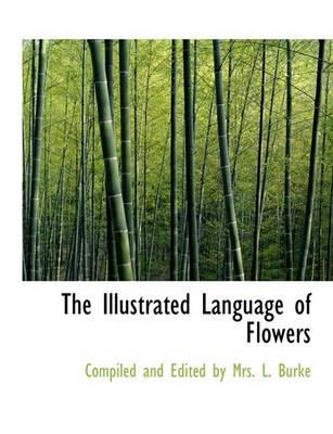 The Illustrated Language of Flowers