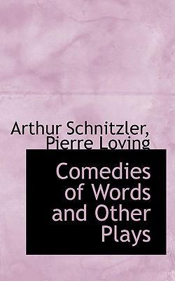 Comedies of Words and Other Plays