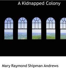A Kidnapped Colony