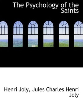 The Psychology of the Saints