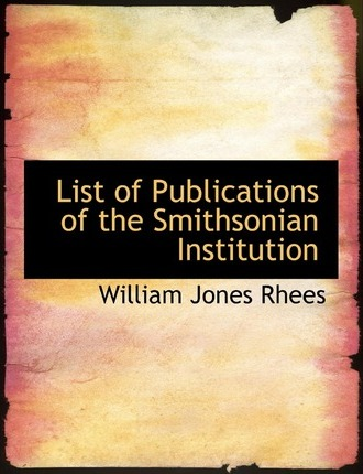List of Publications of the Smithsonian Institution