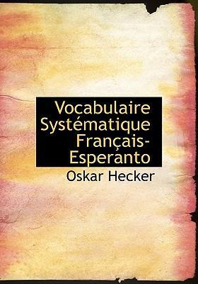 Vocabulaire Systematique Francais-Esperanto