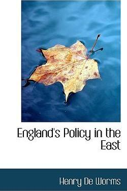 England's Policy in the East